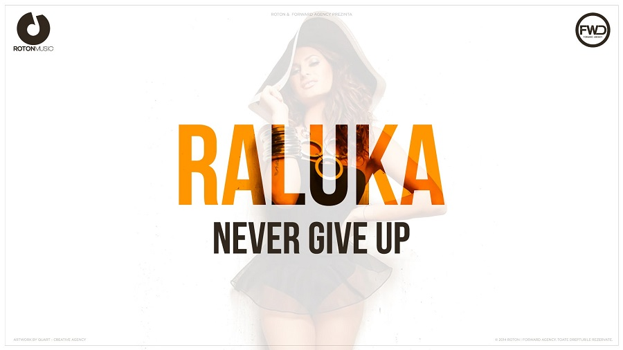 raluka - never give up