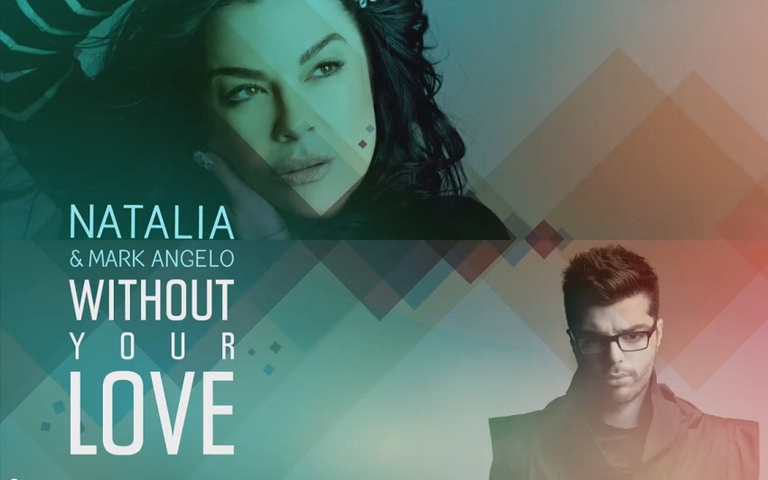 Natalia & Mark Angelo - Without Your Love