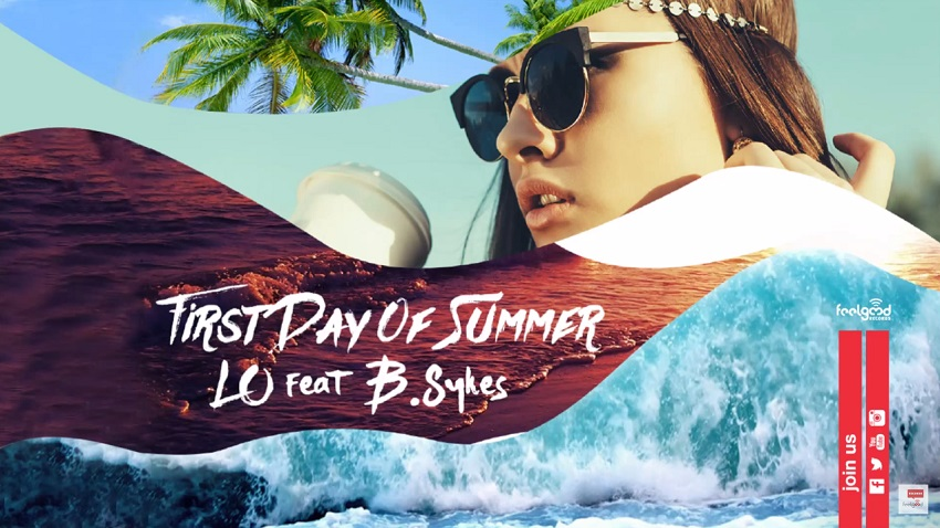 Lo feat. B.Sykes – First Day of Summer
