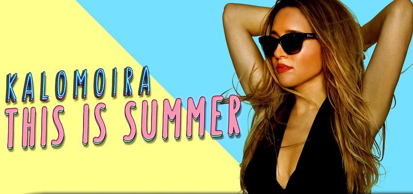 Καλομοίρα - This Is Summer
