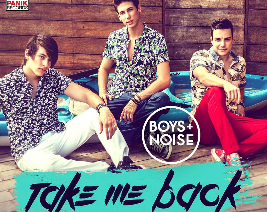 Boys And Noise - Take Me Back