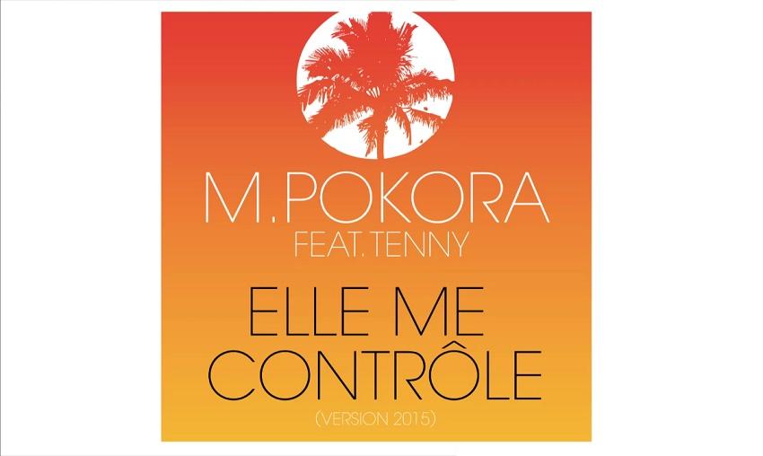 M. Pokora - Elle me contrôle feat. Tenny