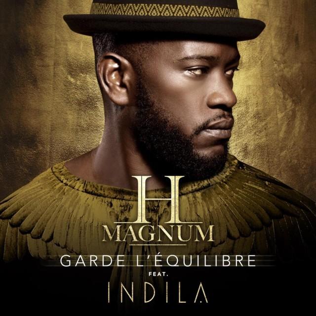 H Magnum & Indila - Garde L'Equilibre