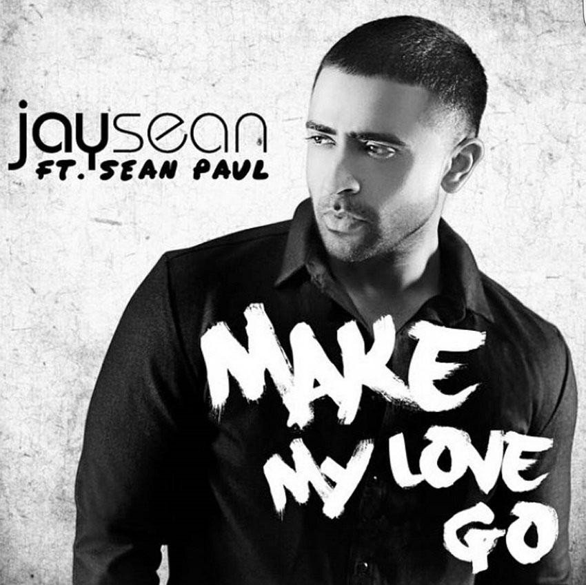 Jay Sean Feat. Sean Paul - Make my love go