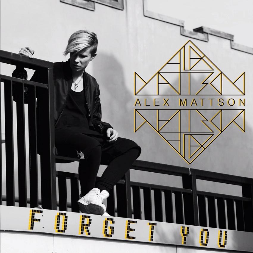 Alex Mattson - Forget You