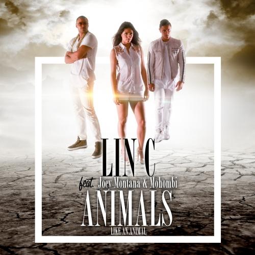 Lin C feat. Joey Montana & Mohombi - Animals (Like An Animal)