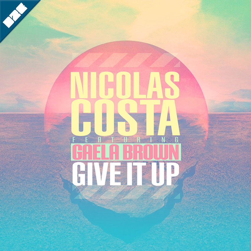 Nicolas Costa - Give It Up (Feat. Gaela Brown)
