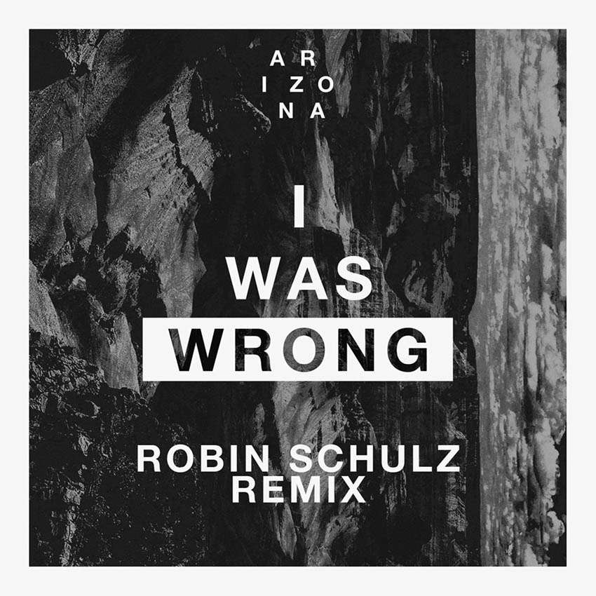 Arizona - I became incorrect (Robin Schulz Remix)