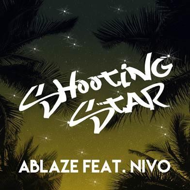 Ablaze - Shooting Star (feat. NiVo)