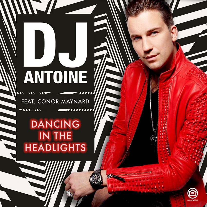 DJ Antoine feat. Conor Maynard - Dancing within the Headlights