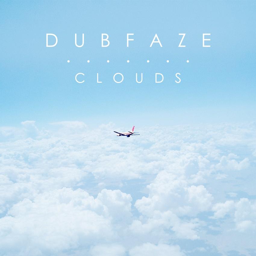 DubFaze - Clouds
