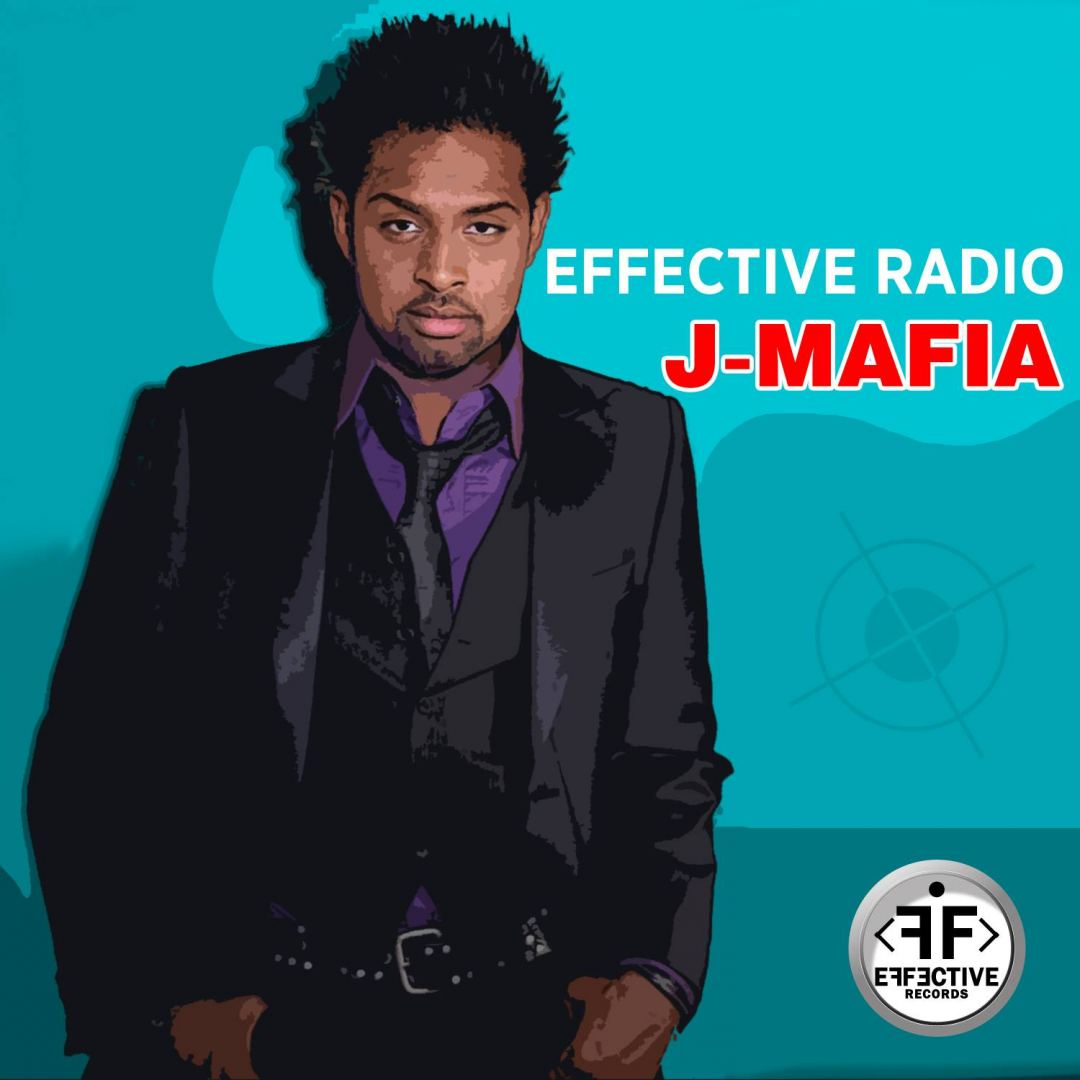 Effective Radio - J Mafia