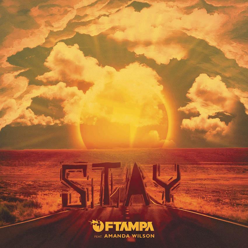 FTampa - STAY feat. Amanda Wilson
