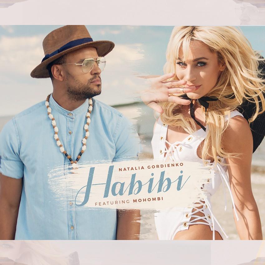 Natalia Gordienko - Habibi (Feat.Mohombi)