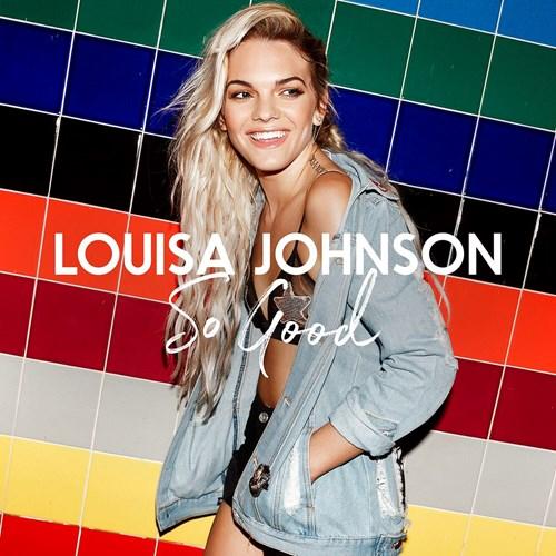 Louisa Johnson - So Good