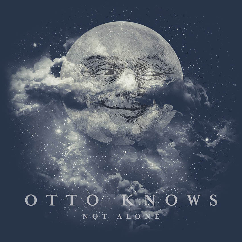 Otto Knows - Not Alone