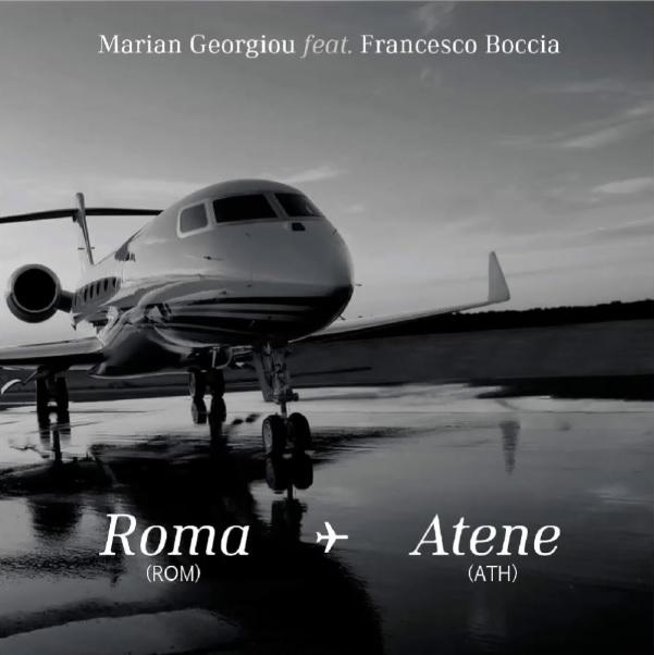 Marian Georgiou - Roma - Atene (Feat. Francesco Boccia)