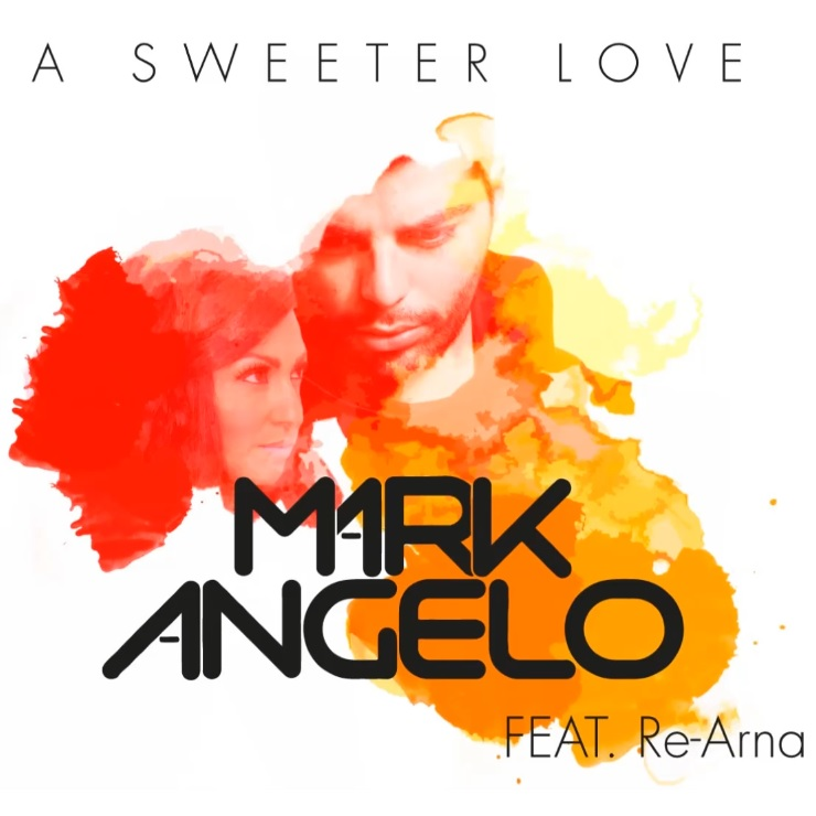 Mark Angelo Feat. Re-Arna - A Sweeter Love