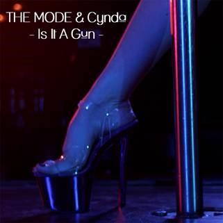 The Mode & Cynda - Is it a Gun