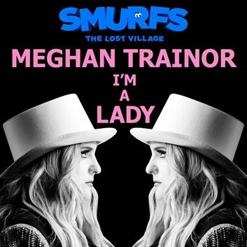 Meghan Trainor - I'm a Lady
