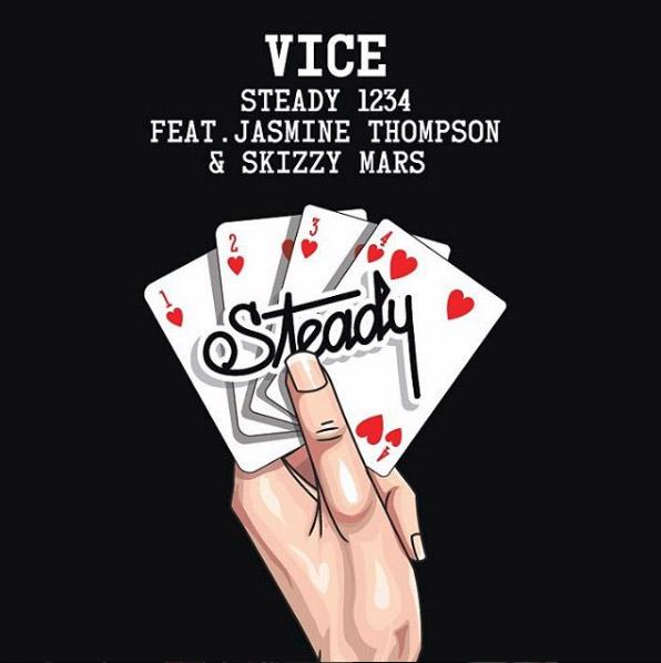 Vice - Steady 1234 (Feat. Jasmine Thompson & Skizzy Mars)