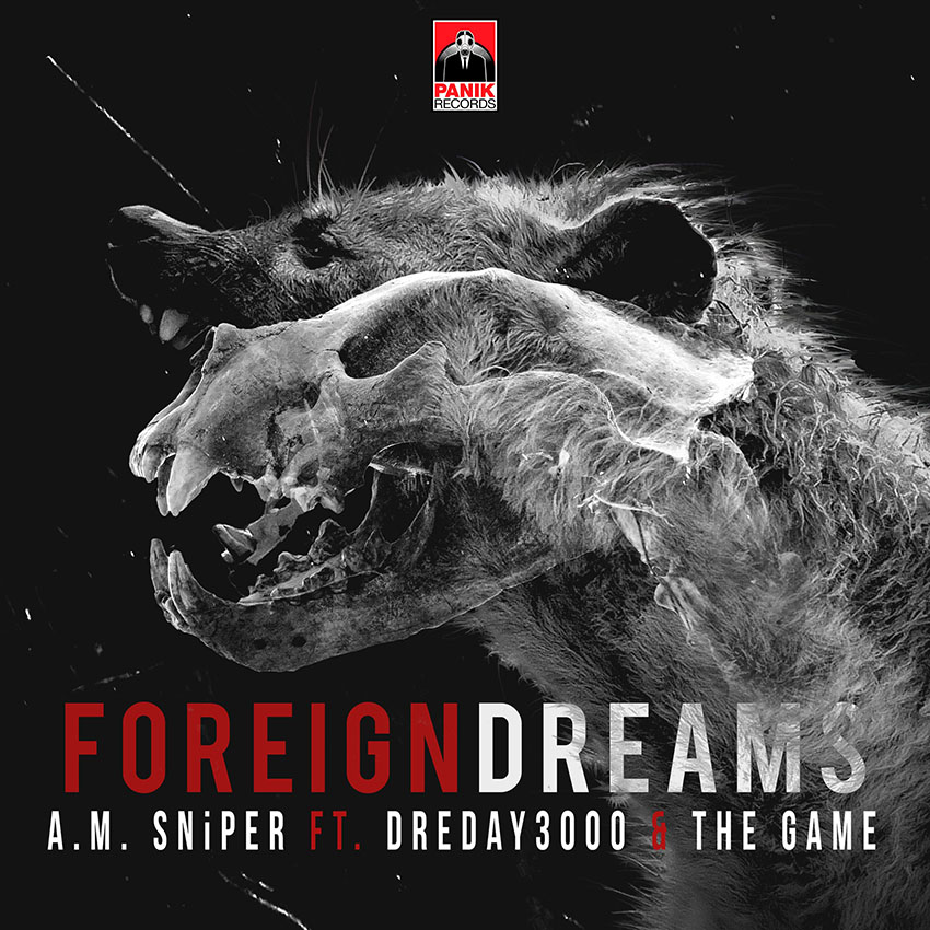 A.M. SNiPER - Foreign Dreams (Feat. DreDay3000 & The Game)