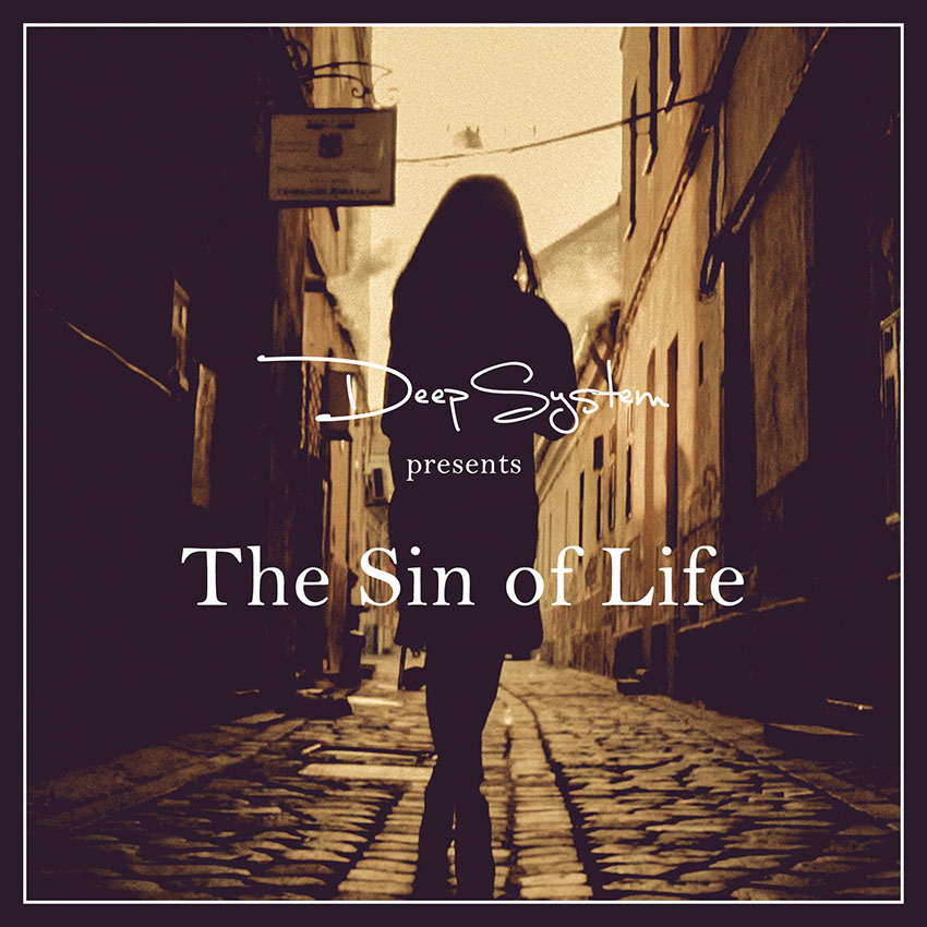 DeepSystem- The Sin Of life
