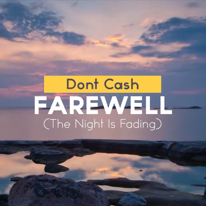 Dont Cash - Farewell (The Night Is Fading)
