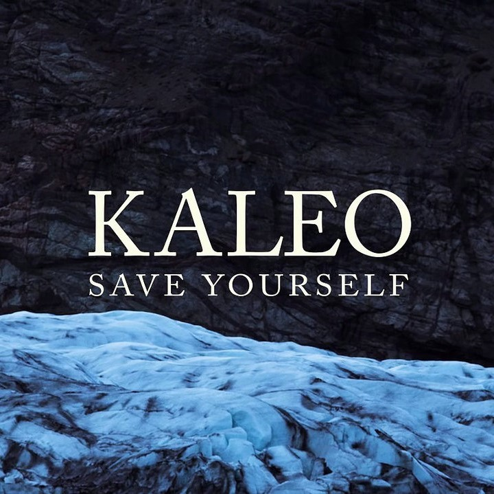 Kaleo - Save Yourself