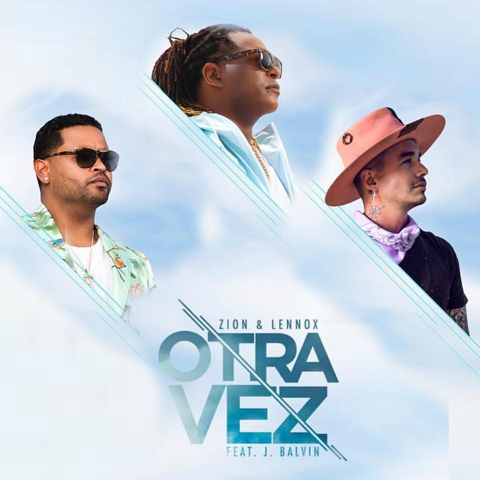 Zion & Lennox  - Otra Vez (Feat. J Balvin)