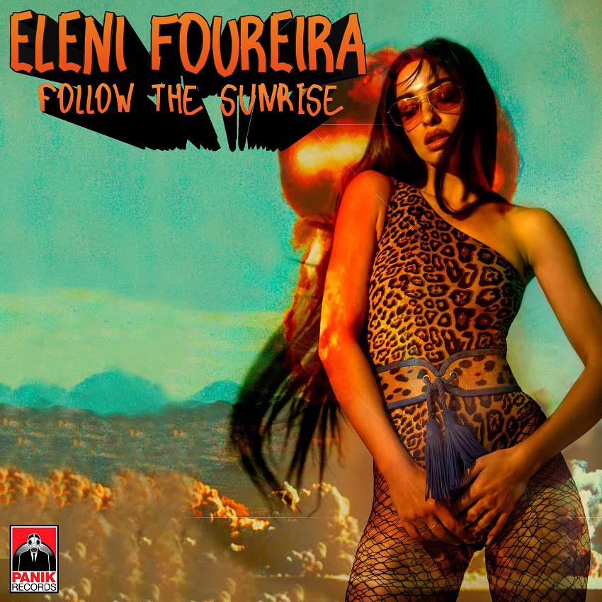 Ελένη Φουρέιρα - Follow the Sunrise