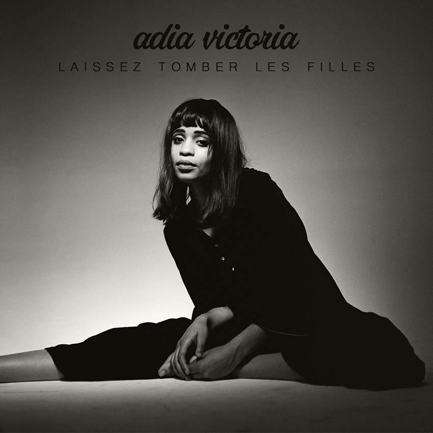 Adia Victoria - Laissez Tomber Les Filles