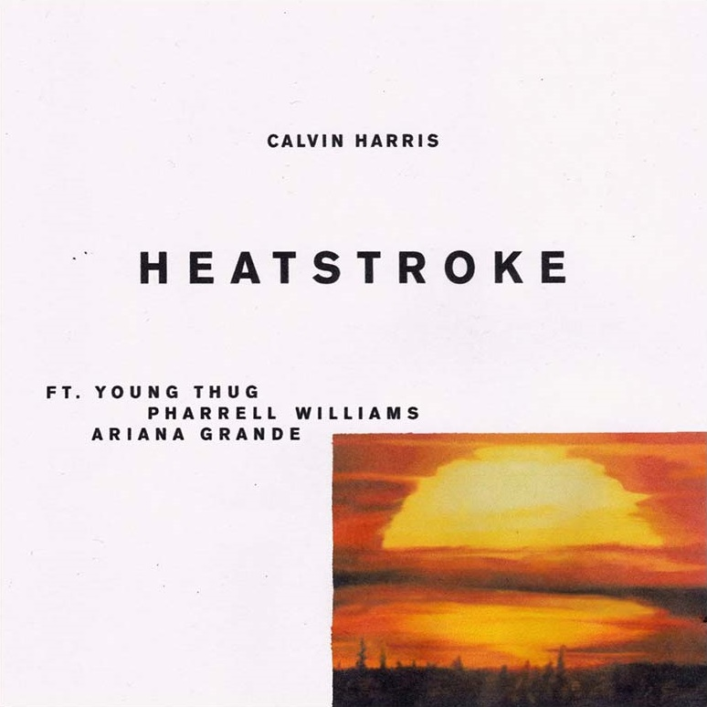 Calvin Harris - Heatstroke (Feat. Young Thug, Pharrell Williams, Ariana Grande)