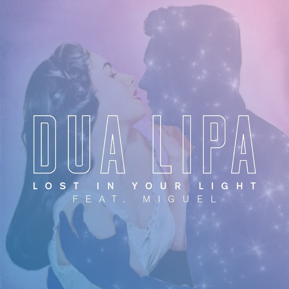 Dua Lipa - Lost In Your Light (Feat Miguel)