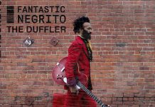 Fantastic Negrito - The Duffler