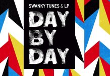 Swanky Tunes & LP - Day By Day