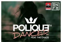 DJ Polique Feat. The Chaze - Dancer