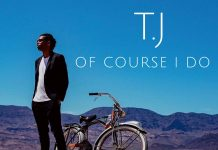 TJ - Of Course I Do
