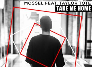 Mossel Feat. Taylor Tote - Take Me Home