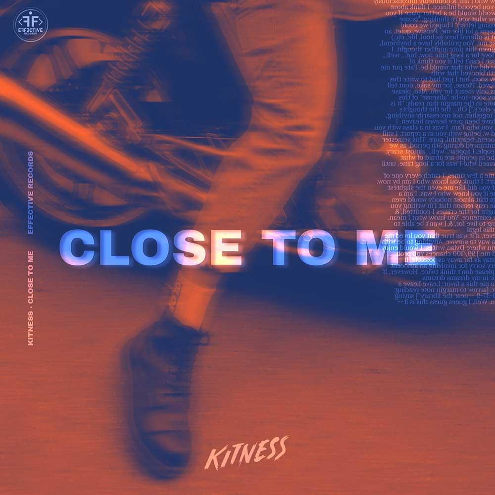 Kitness - Close To Me