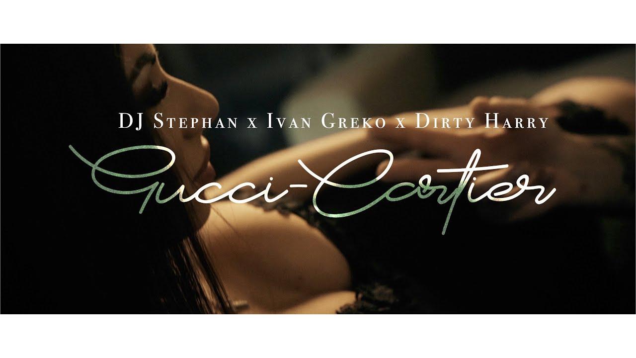 Dj Stephan - Gucci Cartier