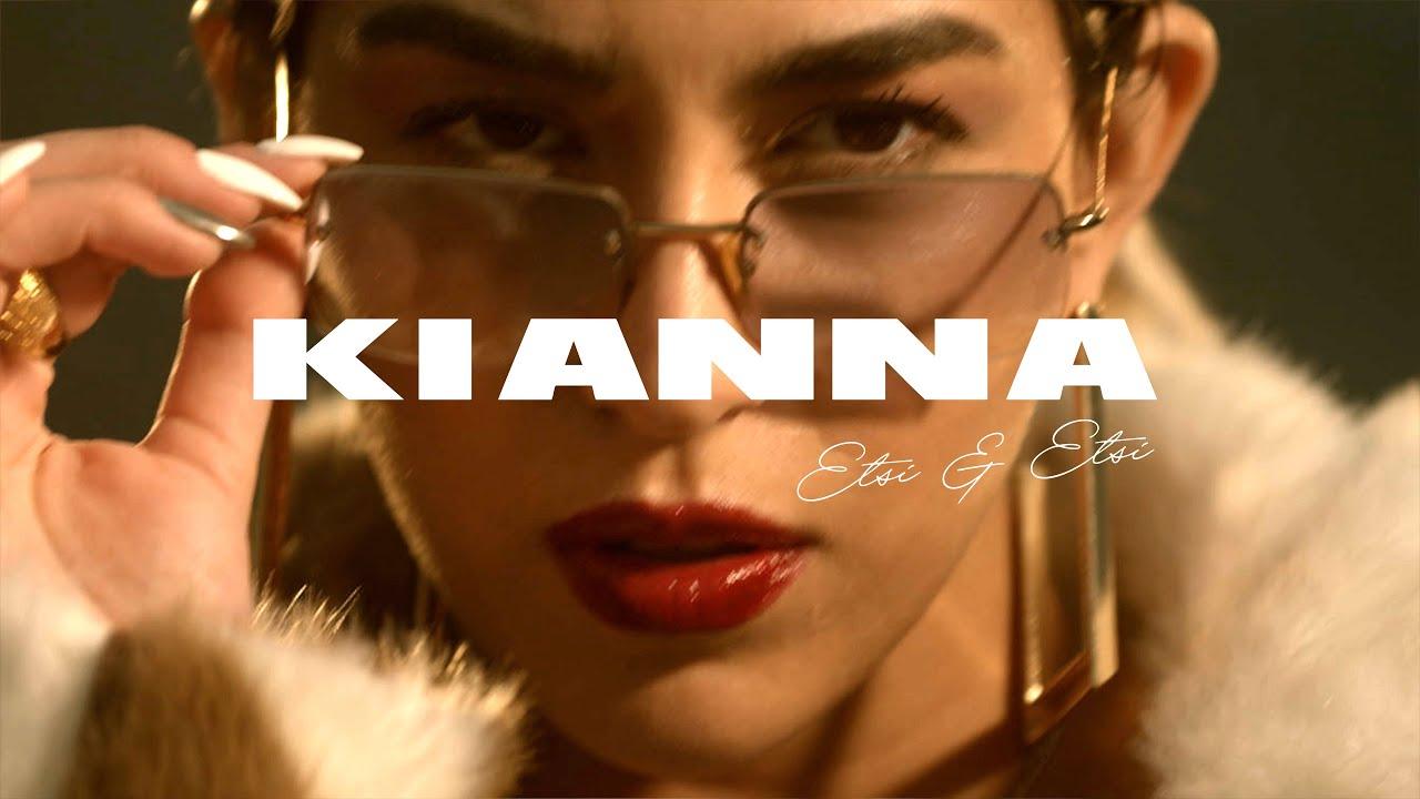 Kianna - Έτσι Κι Έτσι